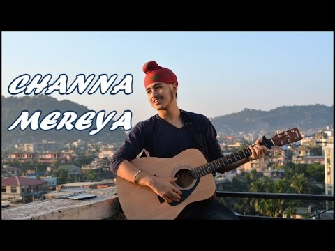 Channa Mereya (Reprise)/ Sad version | Ae Dil Hai Mushkil | Acoustic Singh Cover
