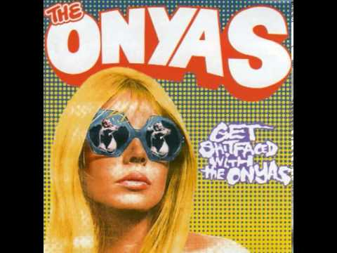 The Onyas - Now It's Gone (The Chords)