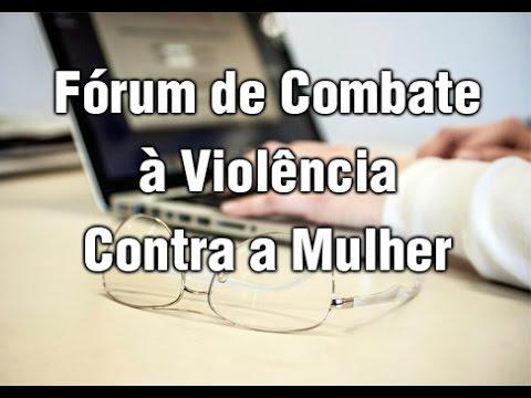 Fórum de Combate à Violência Contra a Mulher ocorre dia 25