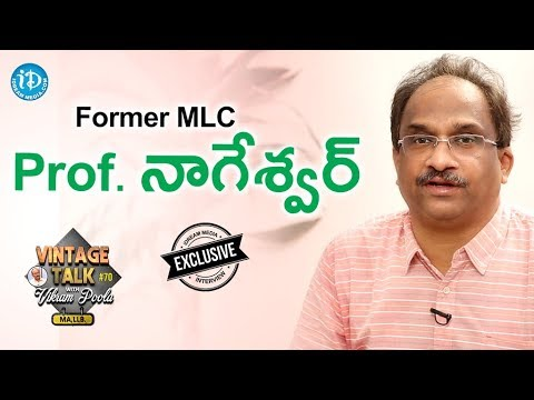 Former MLC Prof. Nageswar Exclusive Interview- Talking Politics