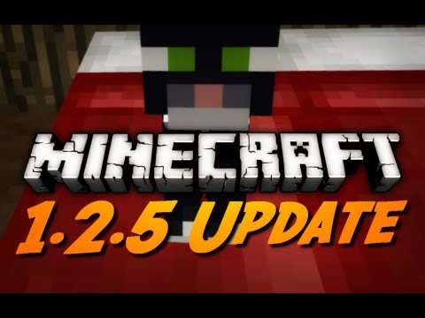 minecraft 1.2 update - Ratings are Appreciated! Download 1.2.5: http://bit.ly/Hyj3Xu Minecraft Wiki 1.2.5 Page: http://bit.ly/GXYiEF There are many bug fixes I did not cover. This ...