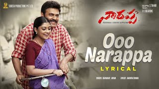 #Narappa – Ooo Narappa Lyrical Video || Daggubati Venkatesh || Priyamani || ManiSharma