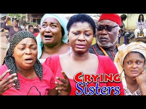 Crying Sisters Complete Season 1&2 - Destiny Etico Latest Nigerian Nollywood Movie