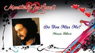 Morris Albert - Do You Miss Me? (1981)