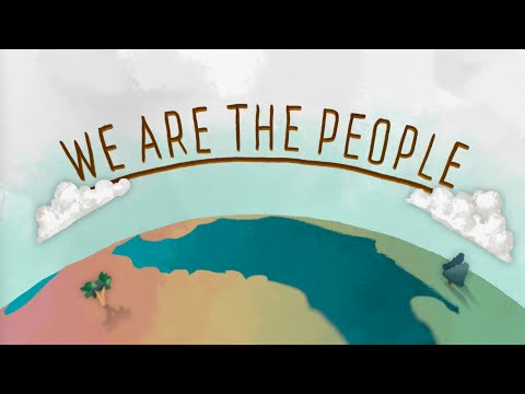 We Are the People Lyric Video