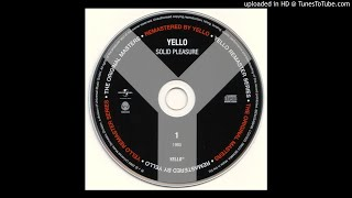 Yello - Bostich [N'Est-Ce Pas] (Remastered)