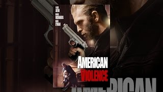 Nonton American Violence Film Subtitle Indonesia Streaming Movie Download