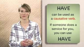 Video Everyday Grammar: Causatives (Get & Have) MP3, 3GP, MP4, WEBM, AVI, FLV April 2018