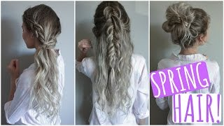 Quick & Easy Hair Styles! // Spring Tutorial - YouTube