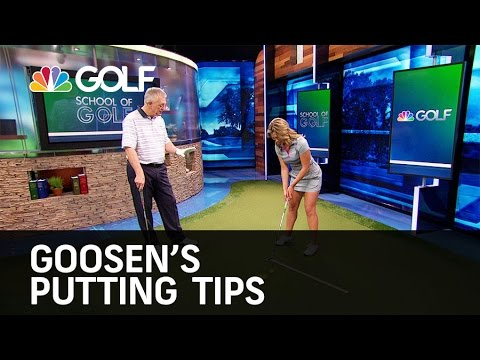 Goosen's Putting Tips – School of Golf | Golf Channel