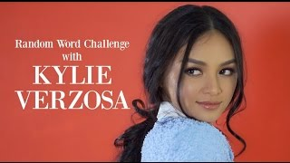 Random Word Challenge with Kylie Verzosa