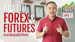 Video Apa Itu Forex & Futures? | #CARAKAYADARIFOREX EPS. 01 MP3, 3GP, MP4, WEBM, AVI, FLV Agustus 2018