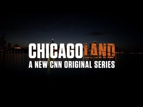 """CNN ORIGINAL SERIES """"CHICAGOLAND"""" PROMO"""