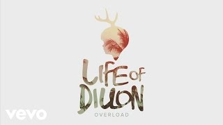 Thumbnail for Life of Dillon — Overload