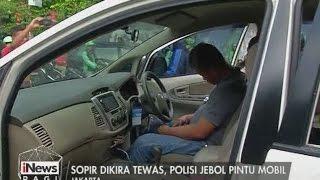 Video Lucu!! Diduga Supir Tewas, Polisi Jebol Pintu Mobil & Ternyata Hanya Tertidur - iNews Pagi 09/05 MP3, 3GP, MP4, WEBM, AVI, FLV Agustus 2017