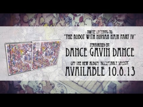 Dance Gavin Dance The Robot With Human Hair Pt. 4 Mp3 Download 74