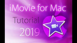 iMovie 2019 - Full Tutorial for Beginners [+General Overview]