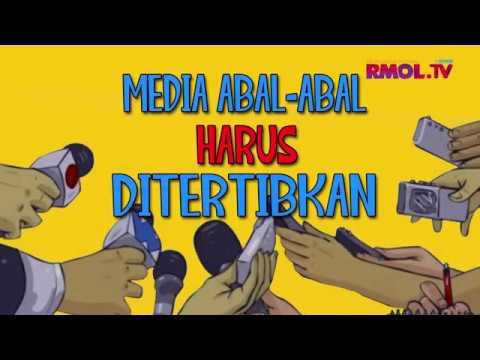 Media Abal-abal Harus Ditertibkan