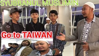 Video GO TO TAIWAN SYUBBANUL MUSLIMIN, Semua karena Cinta MP3, 3GP, MP4, WEBM, AVI, FLV November 2018