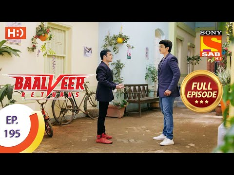 Baalveer Returns - Ep 195 - Full Episode - 21st September 2020