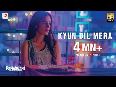Download Kyun Dil Mera - Mohit Chauhan | Paharganj | Lorena Franco | Ajay Singha | Karran Jeet hd file 3gp hd mp4 download videos