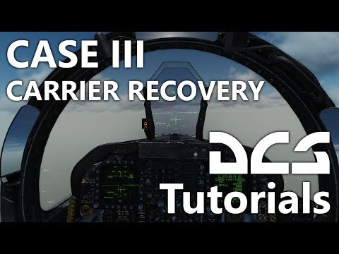 DCS World - CASE III Recovery Tutorial