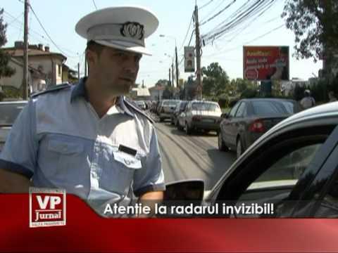 Atentie la radarul invizibil!