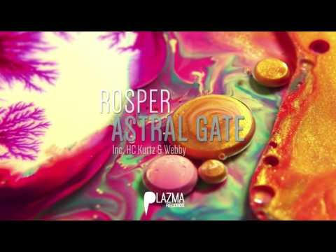 Rosper - Astral Gate EP w/ Webby & Hc Kurtz remixes