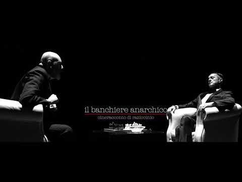 Preview Trailer Il banchiere anarchico, trailer ufficiale