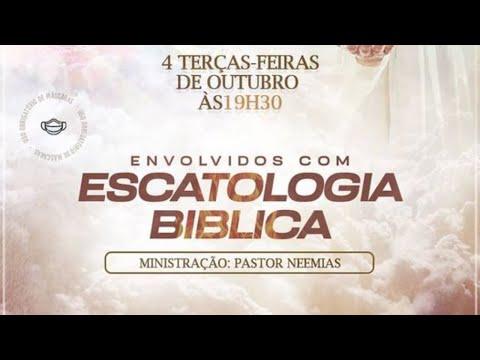 Envolvidos com Escatologia - Pr. Neemias
