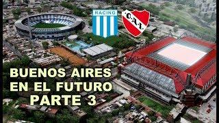 Buenos Aires en el Futuro (Parte 3)