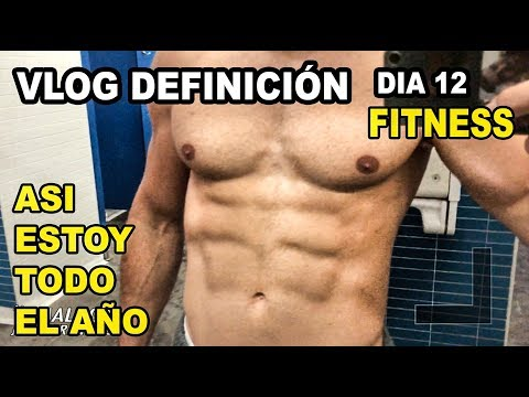 VLOG DIETA DEFINICION 12  PRIMER VERANO FITNESS