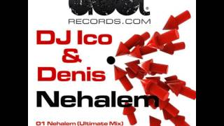 Dj Ico & Denis present Nehalem [Ultimate Mix] Published by GioMBG sarl.