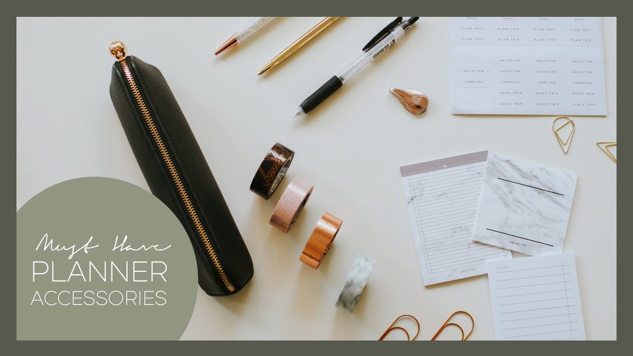 My Must Have Planner Accessories + Stationery