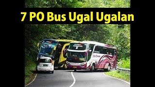Download Video 7 PO BUS Terkenal Ugal - Ugalan di Jalan MP3 3GP MP4