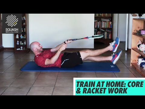 Squash tips: Ball skill development from home - Core & racket work