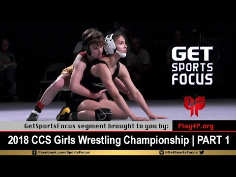 2018 CCS Girls Wrestling Championship (Part 1/2) (видео)