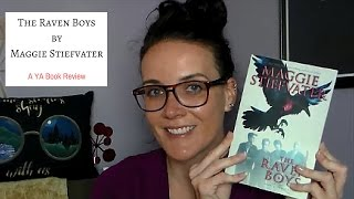 The Raven Boys by Maggie Stiefvater (A YA Book Review)