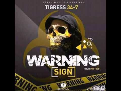Tigress 34-7-_-Warning Sign