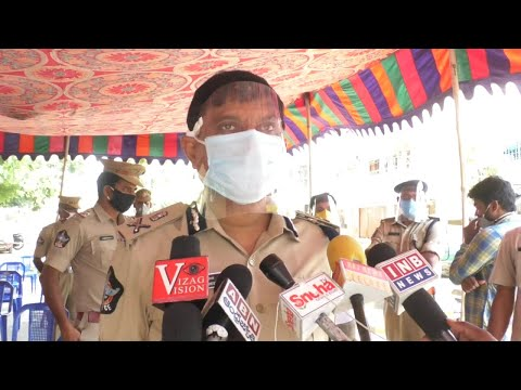 Red Zone Areas will Continous Some More Days Commissioner of Police in Visakhapatnam,Vizagvision...