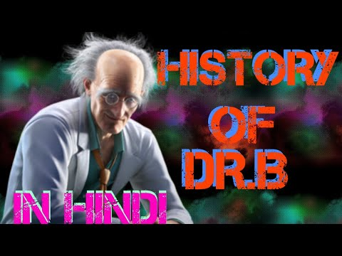 HISTORY OF DOCTOR. B TEKKEN 7 IN HINDI / BY ANYTHING GAMES  LOVER