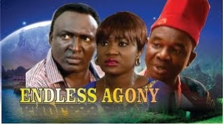 Endless Agony Nigerian Movie [Part 1] - Family Drama