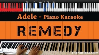 Adele - Remedy - HIGHER Key (Piano Karaoke / Sing Along)