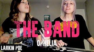 "Download Lagu Larkin Poe | The Band Cover (""Ophelia"") Mp3"