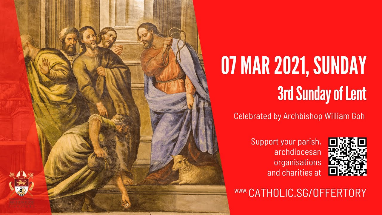 Catholic Sunday Mass 7th March 2021 Live At Singapore - 3rd Sunday of Lent