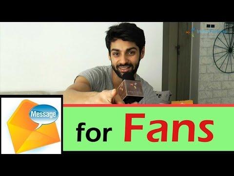 Karan Wahi's message to his Fans