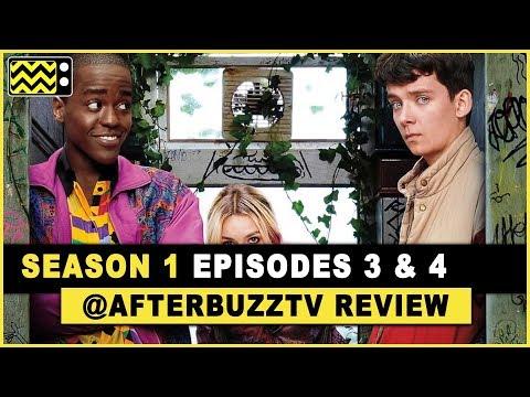 Sex Education Season 1 Episodes 3 & 4 Review & After Show