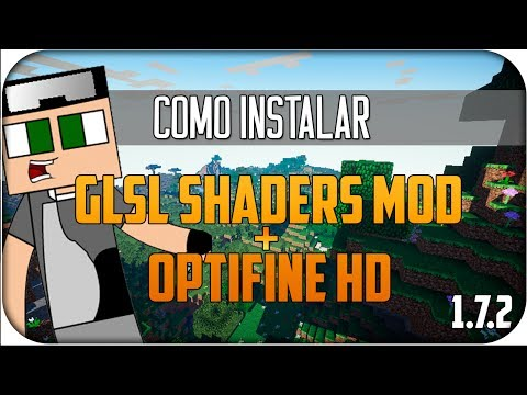 Minecraft 1.7.2 | Como instalar GLSL Shaders MOD + Optifine MOD - [Español (720p)] (видео)