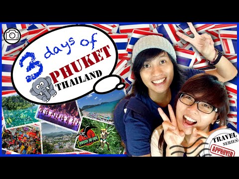 TRAVEL SERIES: Things to do in Phuket Thailand in 3 Days