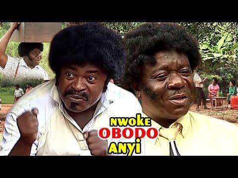 Nwoke Obodo Anyi 1 - 2018 Latest Nigerian Nollywood Igbo Movie Full HD